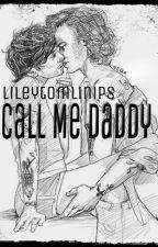 Call Me Daddy l.s. by Lileytomlinips