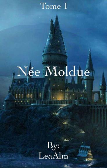 Née Moldue.