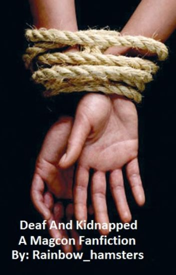 Deaf and Kidnapped