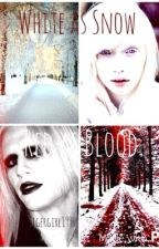 White as Snow, Red as Blood (A Morgue Fanfic) by Tigergirl1996