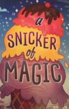 A Snicker of Magic by feefee1230