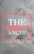 The Devil's Angel { Satan x Reader } by aquardstranger