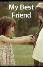 My Best Friend by RoseAmour