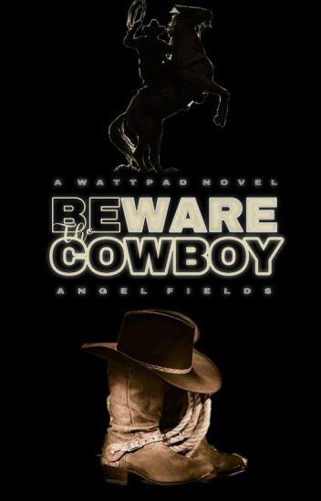 BEWARE The Cowboy [BWWM]