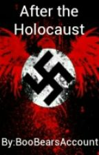 After the Holocaust by BooBearsAccount