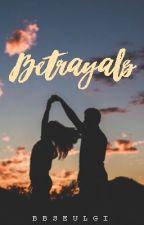 Betrayals: {Short Story} EDITING by chraestal