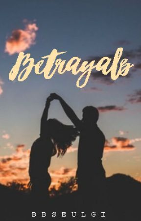 Betrayals: {Short Story} EDITING by chraestal