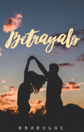 Betrayals: {Short Story} EDITING