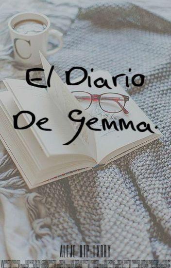 El Diario De Gemma ✍ LS. |TERMINADA|