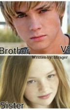 Brother VS Sister by htrager
