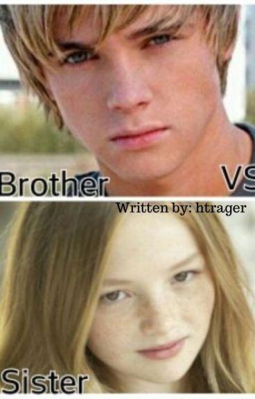 Brother Vs Sister - Htrager - Wattpad-4639