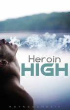 Heroin High by RayneGenesis