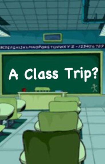 A Class Trip? (ZaDr)