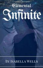 Elemental Infinite by issywells