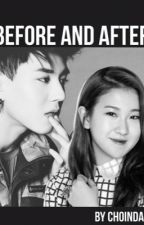 Before and After (Yugyeom and Yerin Fan Fiction) by Choinda
