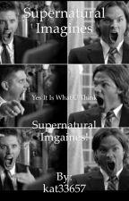 Supernatural imagines by kat33657
