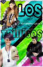 Los Trillisos (#2 LN,AP) [Editando] by AbrahamerLoLoca