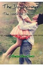 The Daydreamer: The World Of Dreams (Book 1 Of The Dreamer Series) by AlexiaRoseScott