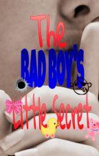 The Bad Boy's Little Secret {ON HOLD} by kpxoxo