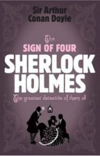 SHERLOCK HOLMES- The Sign Of The Four by ARTHUR CONAN DOYLE by Ikam_Atago