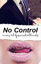 No Control (Kellic) by suicidalbandz