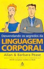 Desvendando os Segredos da Linguagem Corporal by MoniqueArantes