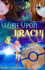 Wish Upon Jirachi {4th Place in Pokemon Watty Awards 2015 - Short Story} by Meme_Knightwalker