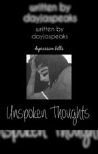 Unspoken Thoughts by daydaybabess