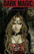 Dark Magic by retrogirl577