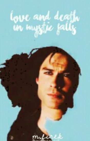 Love or Death in Mystic Falls