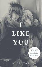 I like you~ by AlexStar