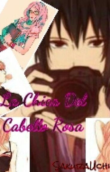 La Chica Del Cabello Rosa (SasuSaku)