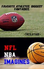 NFL/NBA Imagines [Request Closed] by -theslayage-