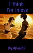 I think I'm inlove by djmp23