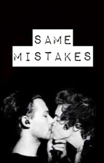 Same mistakes - Larry Stylinson