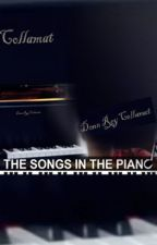The songs in the piano (Not Forgotten But Moving On) by DreyCool