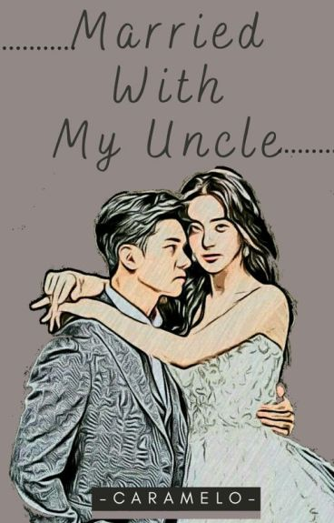 Married With My Uncle