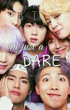 I'm just a DARE (BTS Fanfic) by anotherkfan
