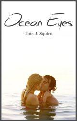 Ocean Eyes by Blondeanddangerous