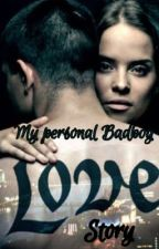 My personal Badboy Love Story by Louisa2301