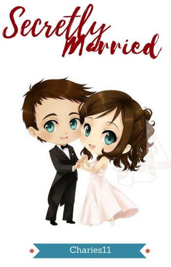 Secretly Married [Under revision]