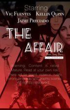 The Affair • (Kellic) (boyxboy) by FloralAndKellic