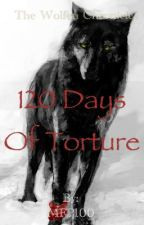 120 Days Of Torture by MFP100