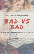 Bad vs Bad by InHaling_Air