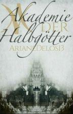 Akademie  der Halbgötter   by ArianeDelos13
