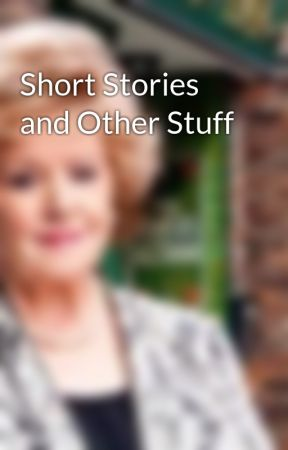 Short Stories and Other Stuff by CoroWho