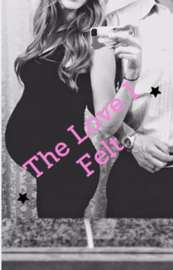 The Love I Felt (Third book in the Paige Potter Series)
