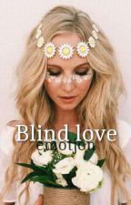 Blind love. [Zayn Malik] by emotjon