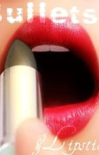 Bullets and Lipstick by TheNewClassic