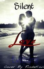 Silent Love by Evilbane